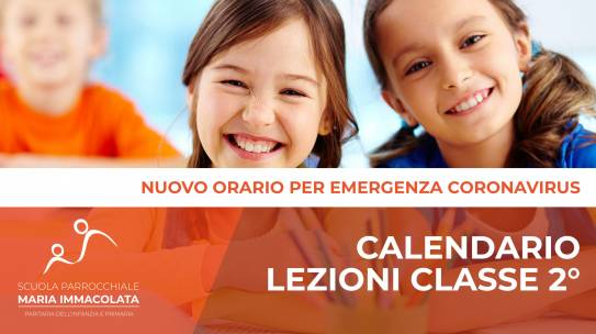 Calendario lezioni durante l'Emergenza Coronavirus – Classe 2