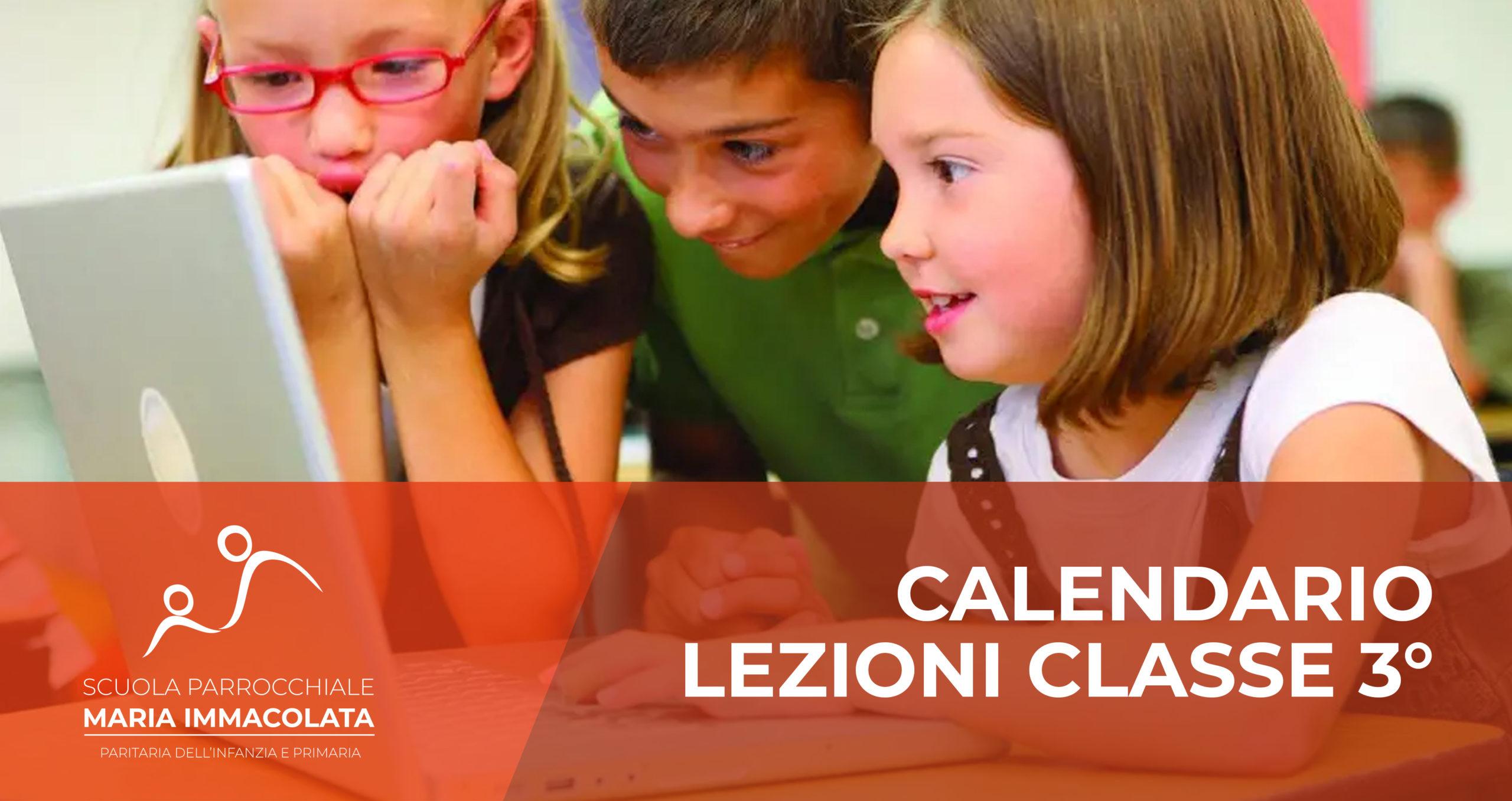 Calendario lezioni durante l'Emergenza Coronavirus – Classe 3