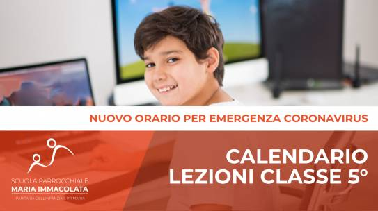Calendario Lezioni durante L'Emergenza Coronavirus – Classe 5