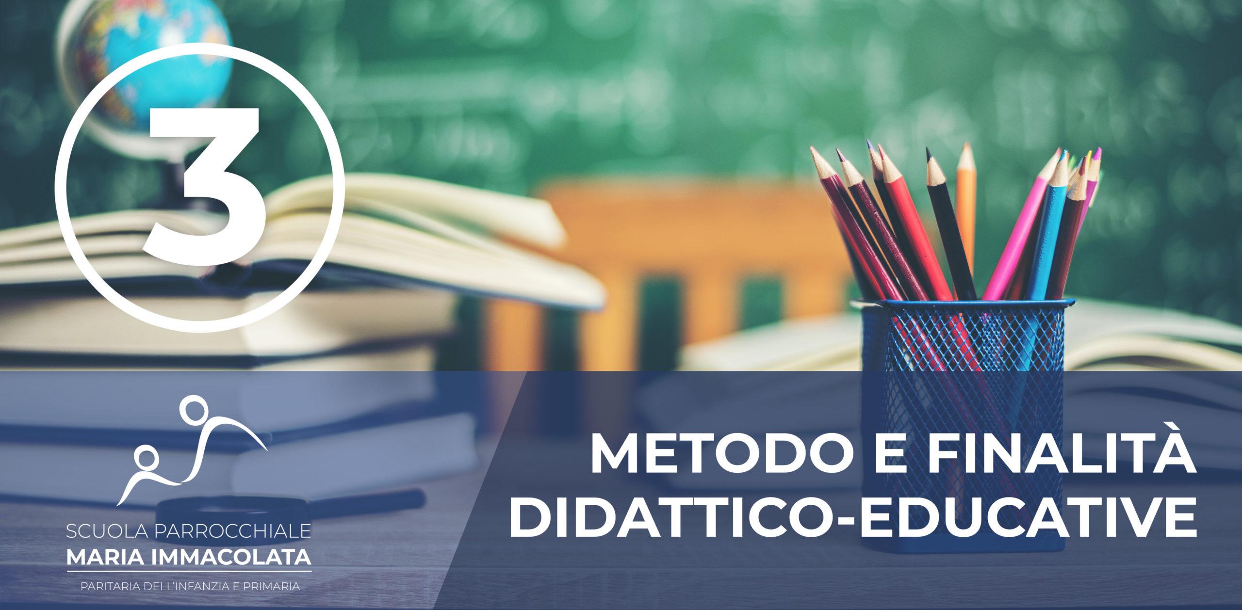 A) Il metodo educativo nel carisma di don Bosco