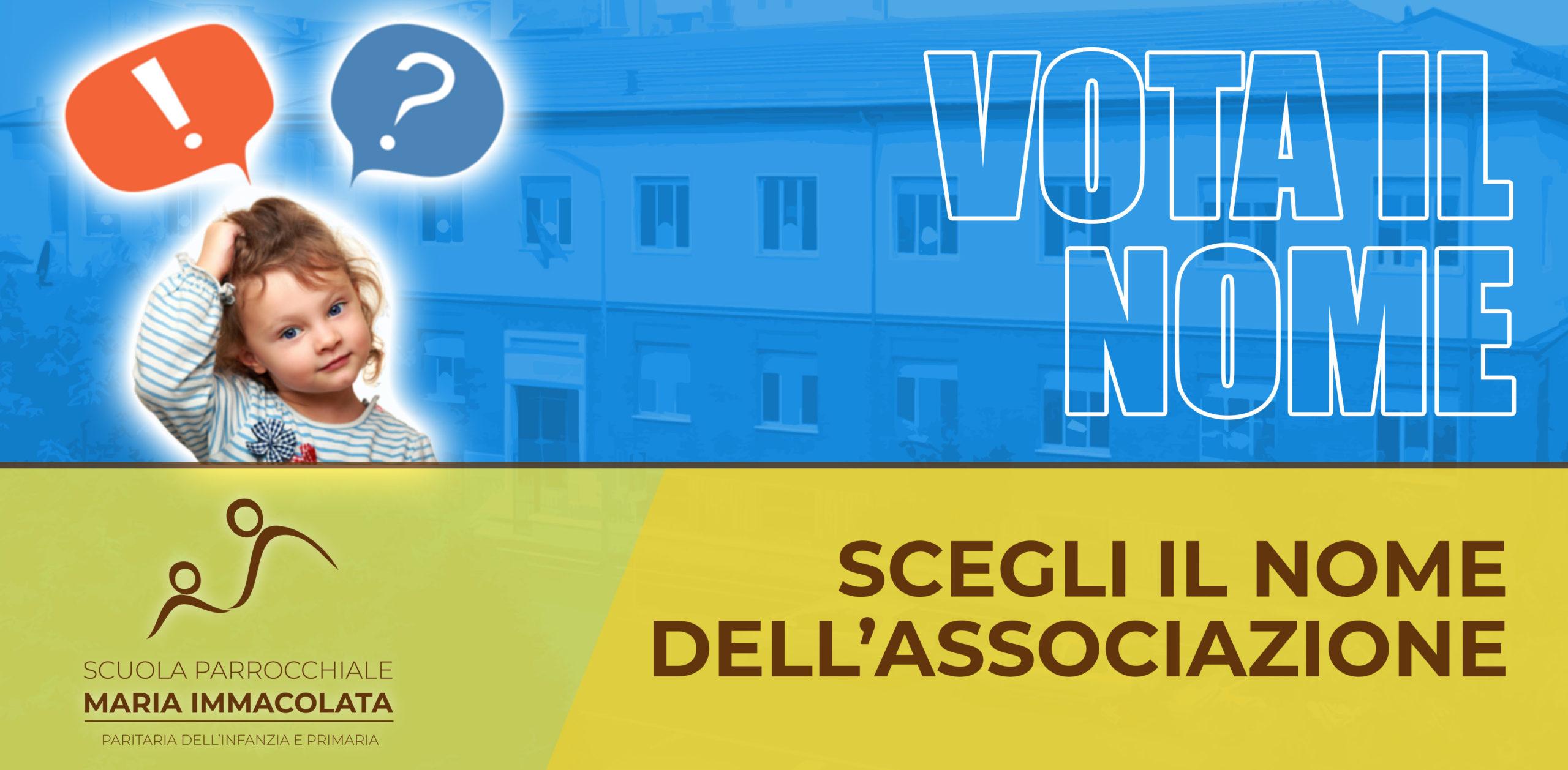 Vota il nome dell'Associazione a sostegno della Scuola