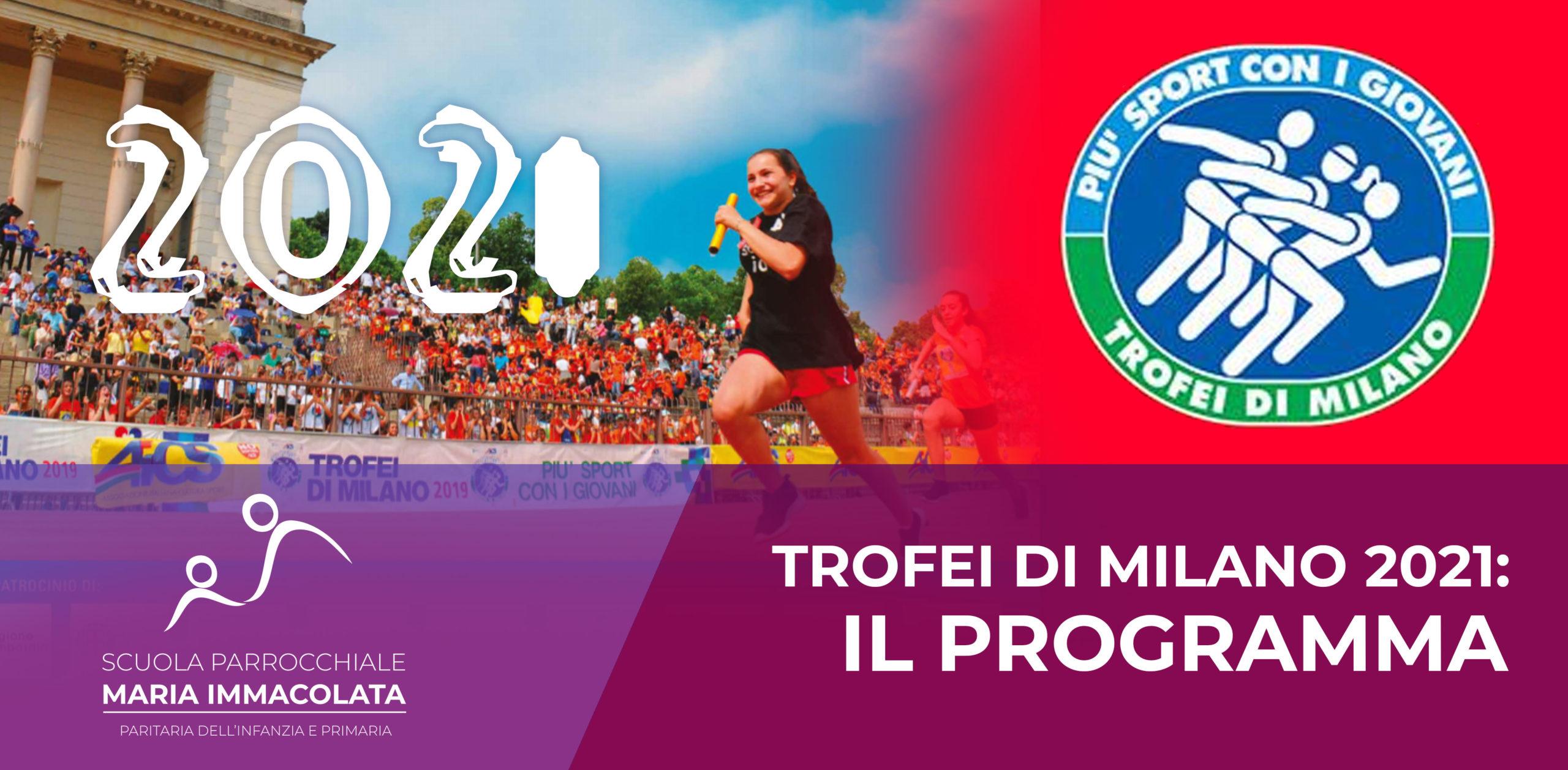 Giovedì 27 Maggio: la nostra scuola ai Trofei di Milano 2021