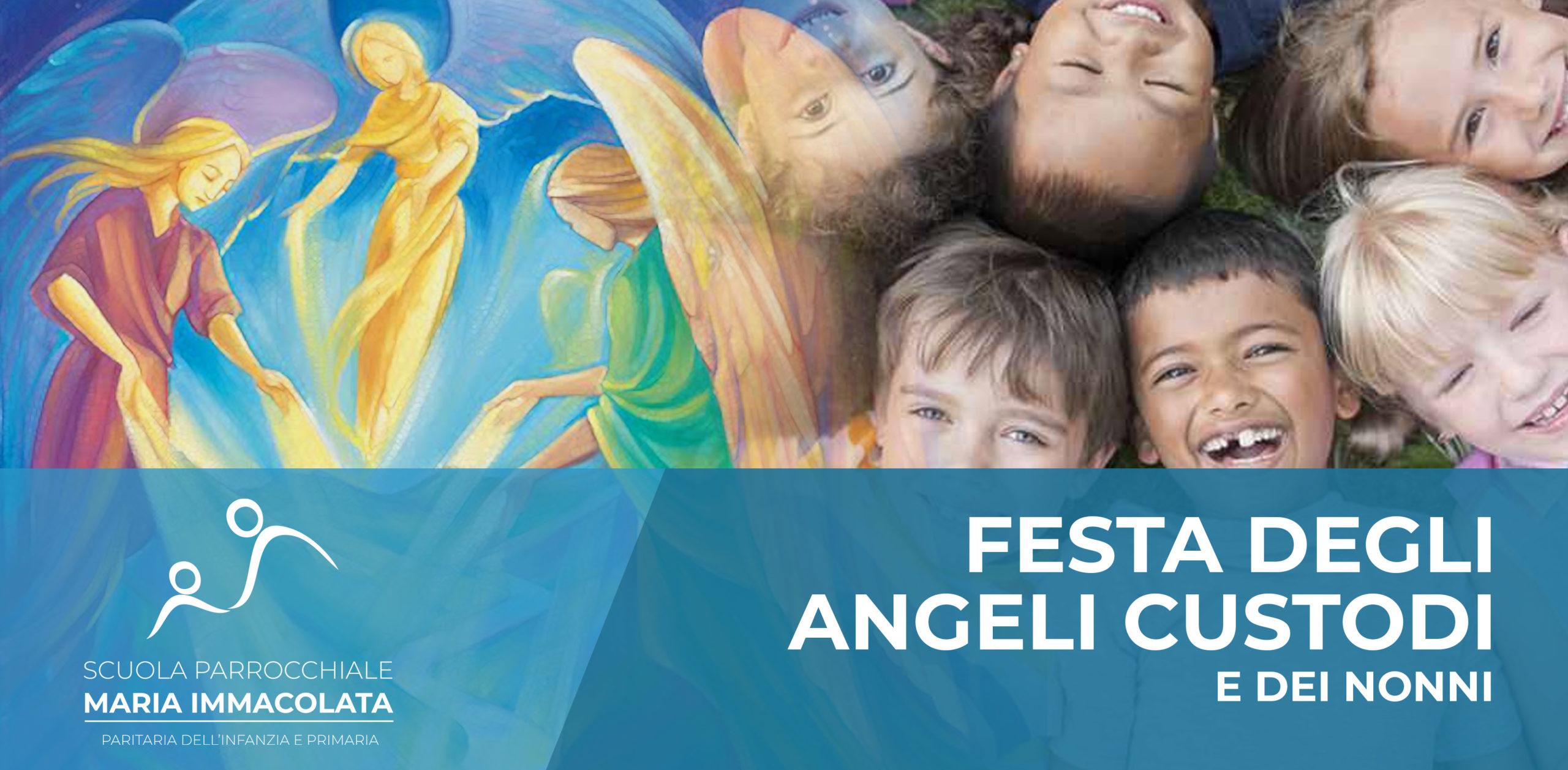 Venerdì 1 ottobre 2021: Festa degli Angeli Custodi e dei nonni